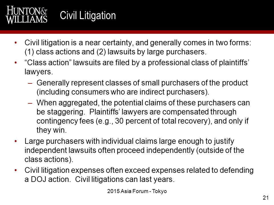 Civil litigation is a near certainty, and generally comes in two forms: (1) class actions and (2) lawsuits by large purchasers.