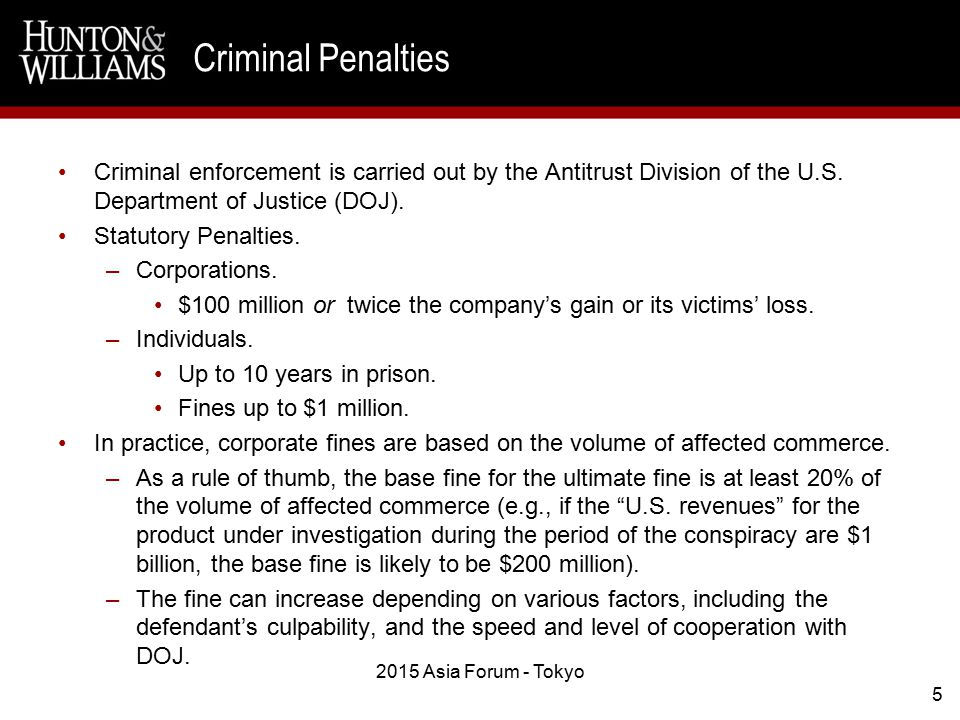 Criminal enforcement is carried out by the Antitrust Division of the U.S.