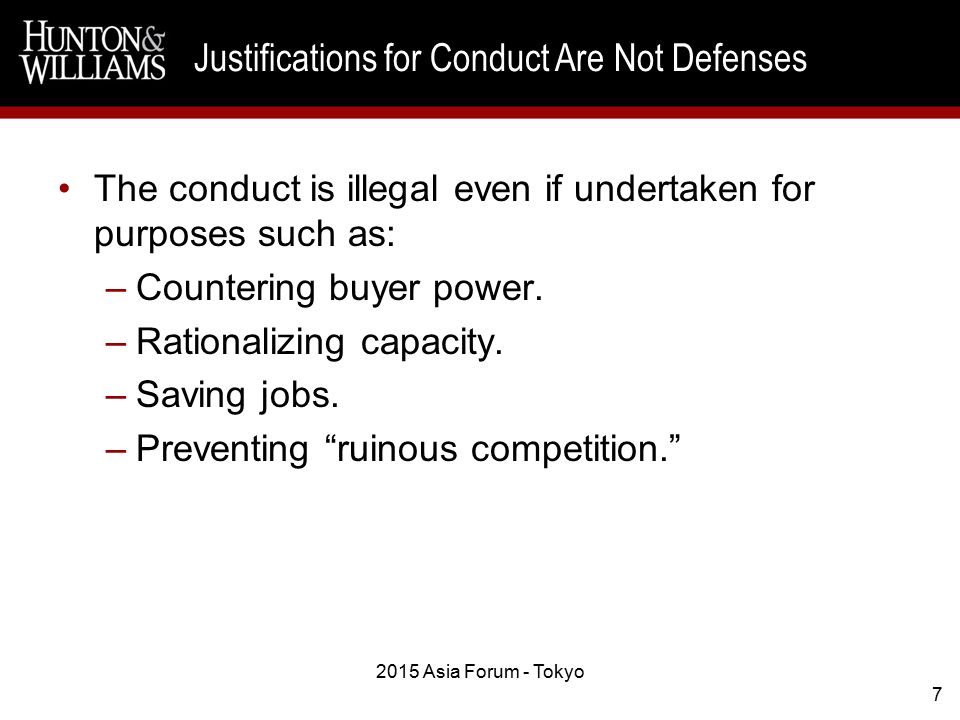The conduct is illegal even if undertaken for purposes such as: –Countering buyer power.