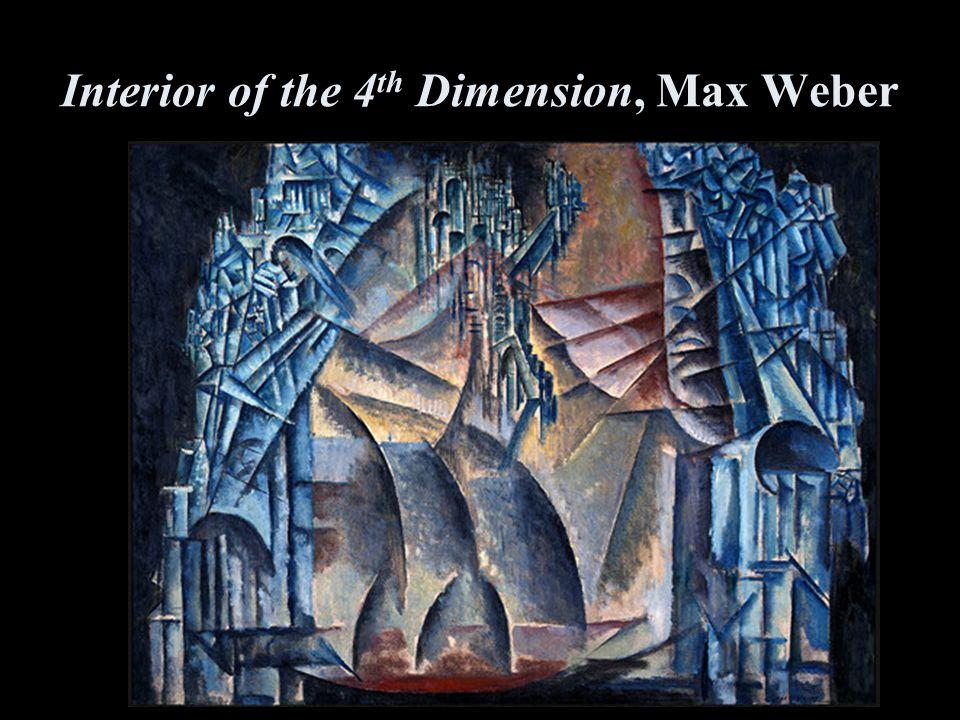 Interior of the 4 th Dimension, Max Weber