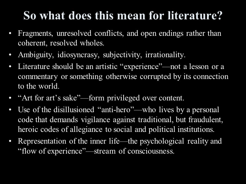 So what does this mean for literature.
