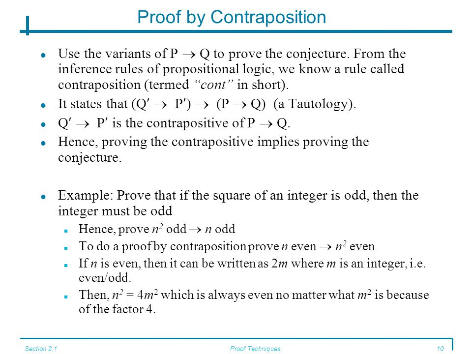 Section 2.1Proof Techniques10 Proof by Contraposition Use the variants of P  Q to prove the conjecture.