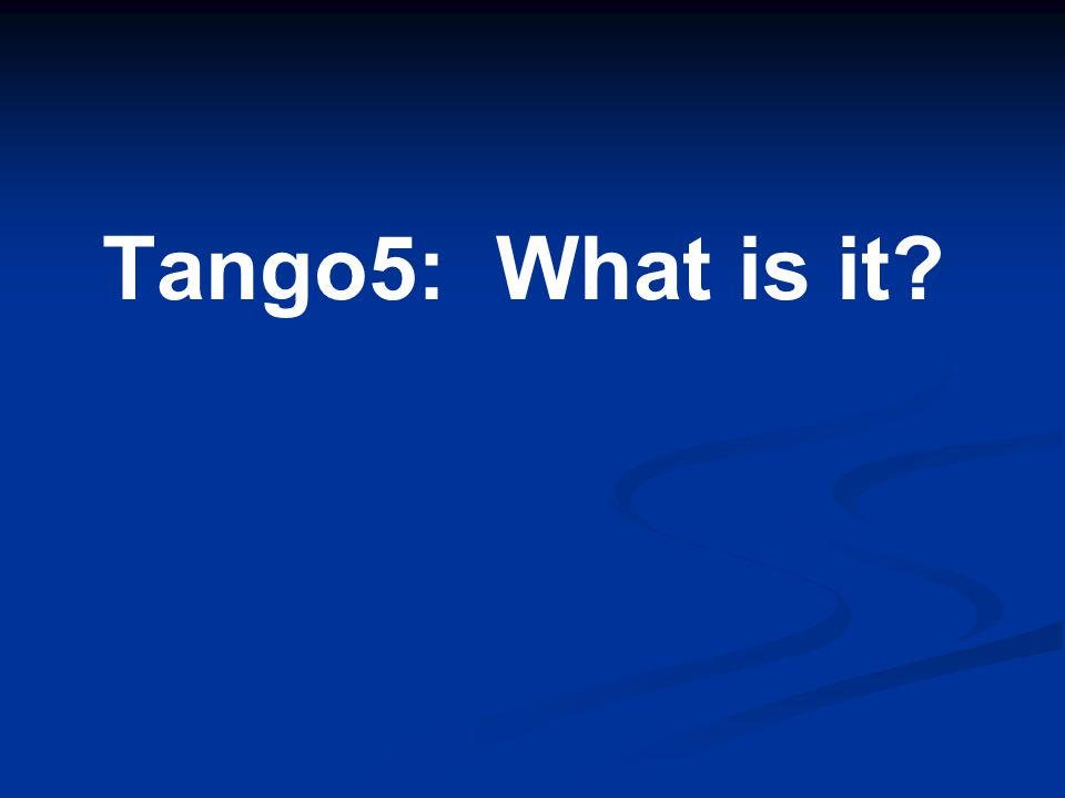 Tango5 at www.donsfunds.com A fully developed and documented trading system A fully developed and documented trading system When to buy When to buy What to buy What to buy How to manage your holdings How to manage your holdings When to sell When to sell How to manage your money How to manage your money How to track your trading history How to track your trading history The software pre-packaged to run the system The software pre-packaged to run the system