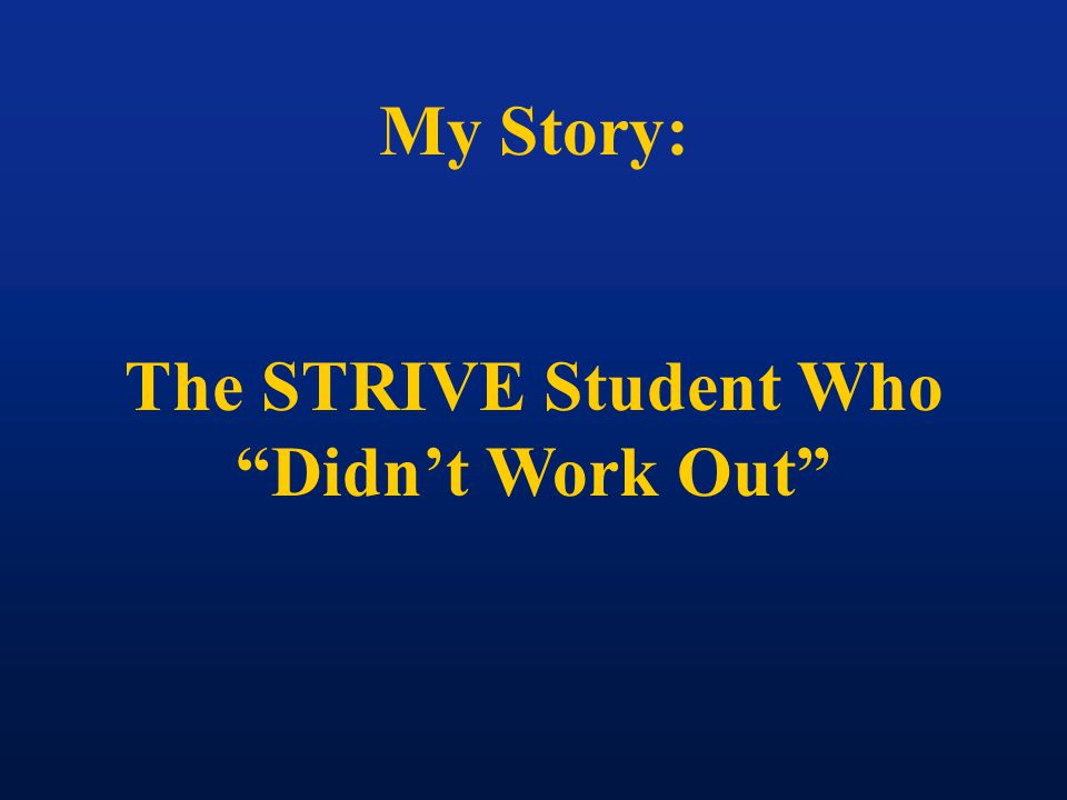 My Story: The STRIVE Student Who Didn't Work Out