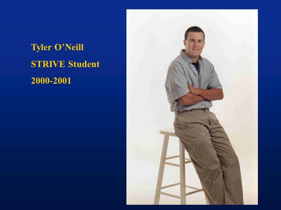 Tyler O'Neill STRIVE Student 2000-2001