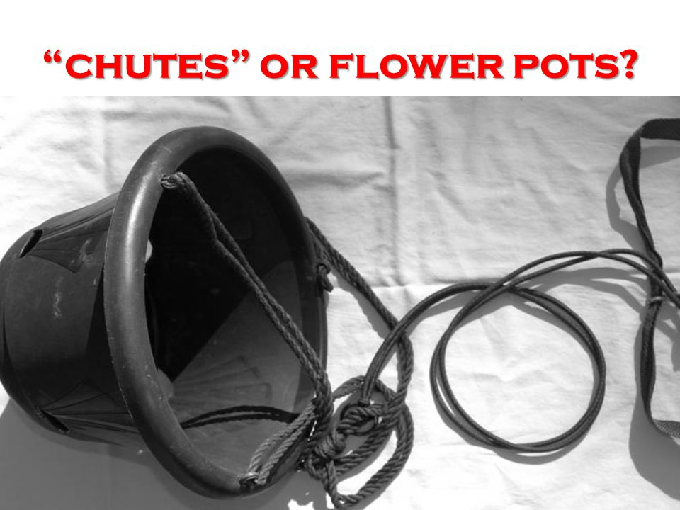 chutes or flower pots