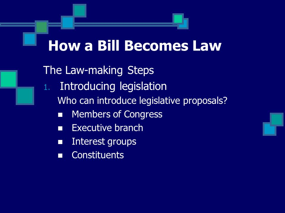 How a Bill Becomes Law Some facts: For a bill to become law, there are many routine hurdles It is easier for opponents to kill a bill than to pass it