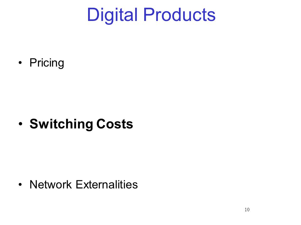 10 Digital Products Pricing Switching Costs Network Externalities