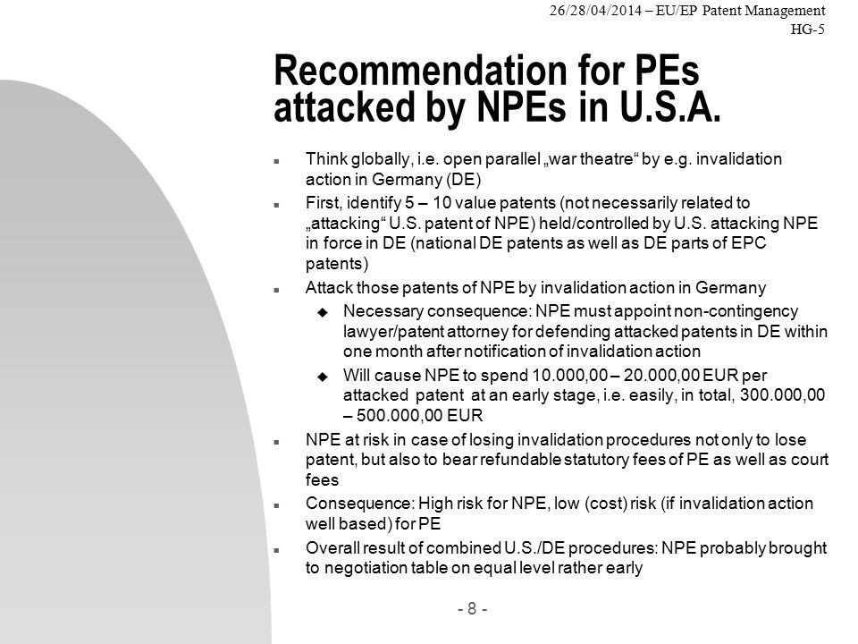 26/28/04/2014 – EU/EP Patent Management HG-5 Recommendation for PEs attacked by NPEs in U.S.A.