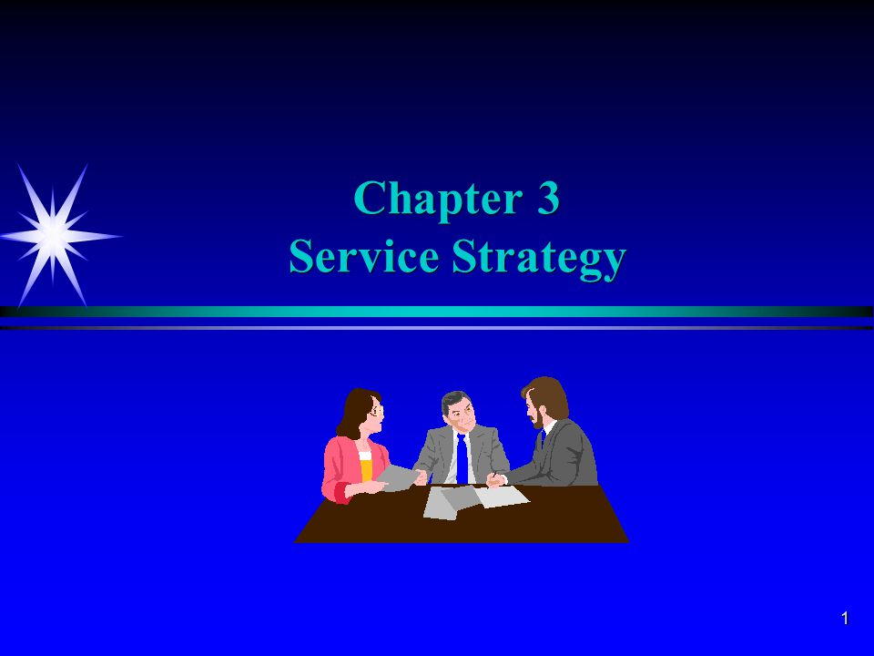 1 Chapter 3 Service Strategy