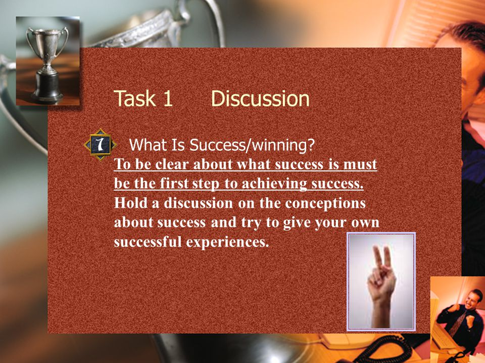 Task 1Discussion Task 2Guessing Work Task 3A Song—Hero Task 4Video Clip Task 5Proverbs and Sayings Task 6 Listening Born to Win