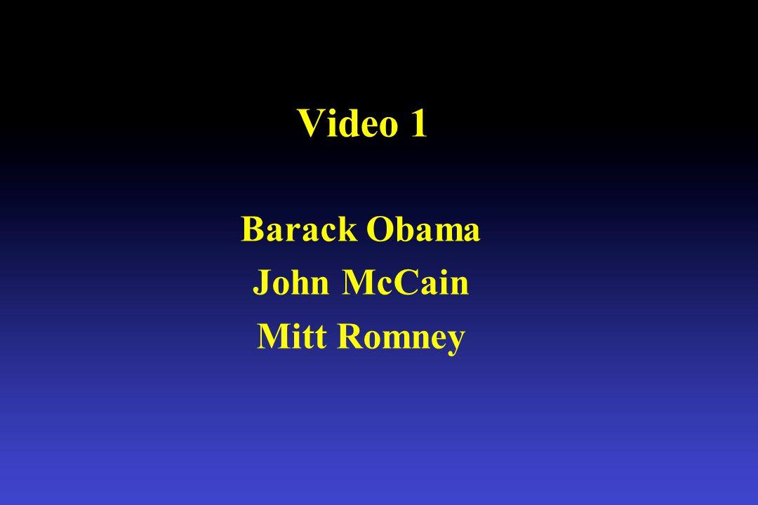 Video 1 Barack Obama John McCain Mitt Romney