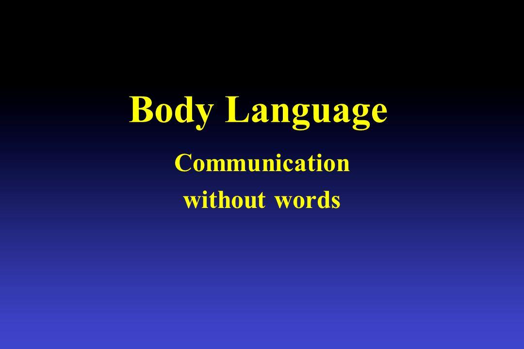Body Language Communication without words