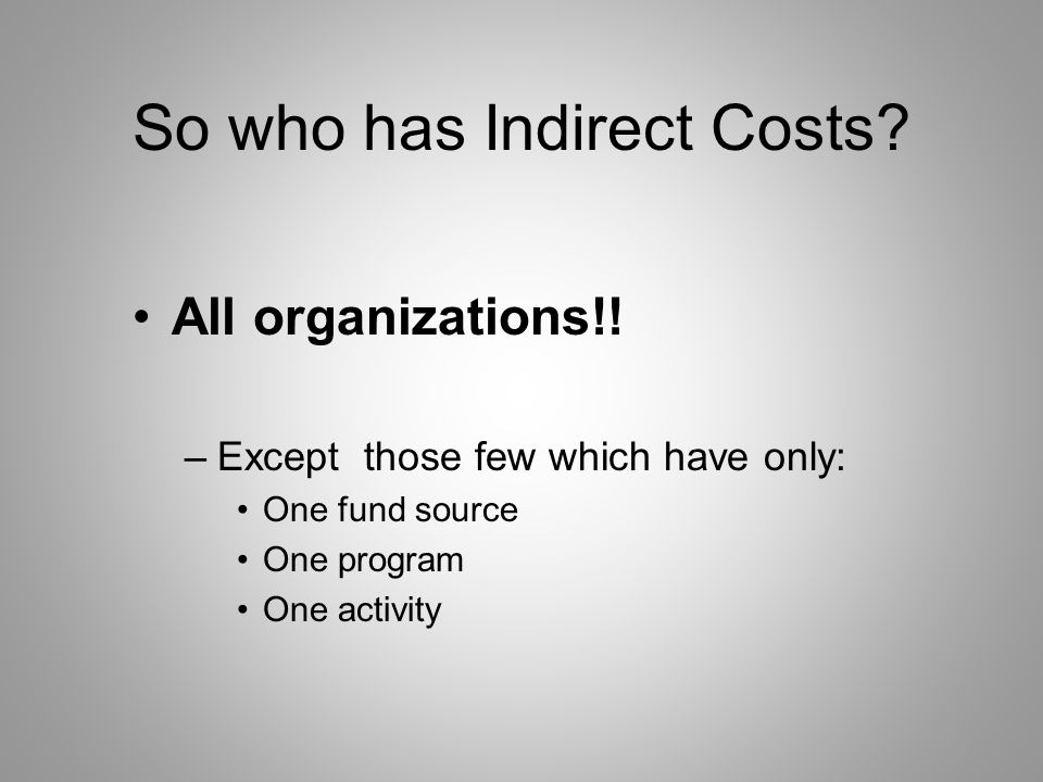 Direct vs. Indirect Costs Ind S/W Supplies Space Program S/W Supplies Space