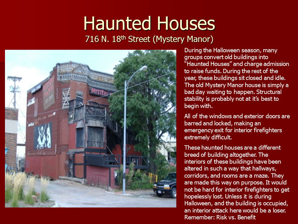Haunted Houses 716 N.