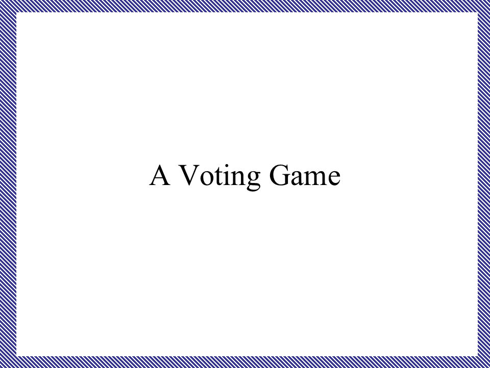A Voting Game