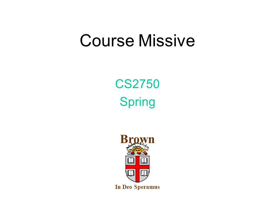 Course Missive CS2750 Spring In Deo Speramus Brown