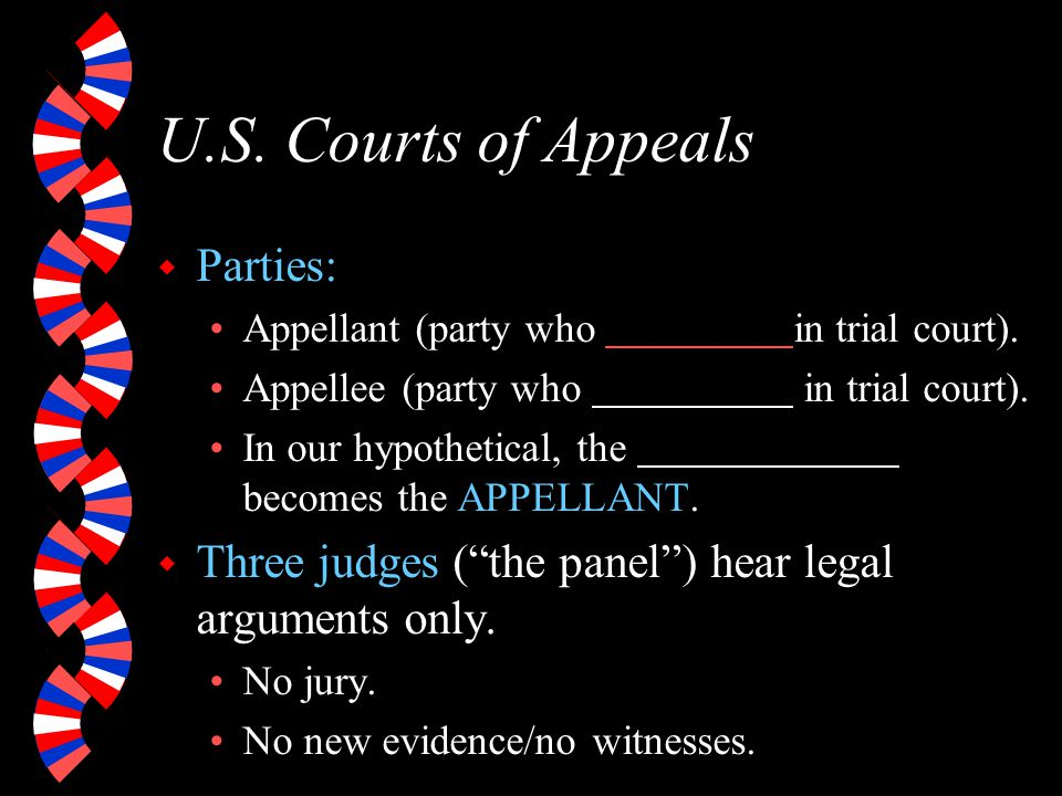 U.S.Courts of Appeals w Party who loses in district court has an AUTOMATIC right to an appeal.