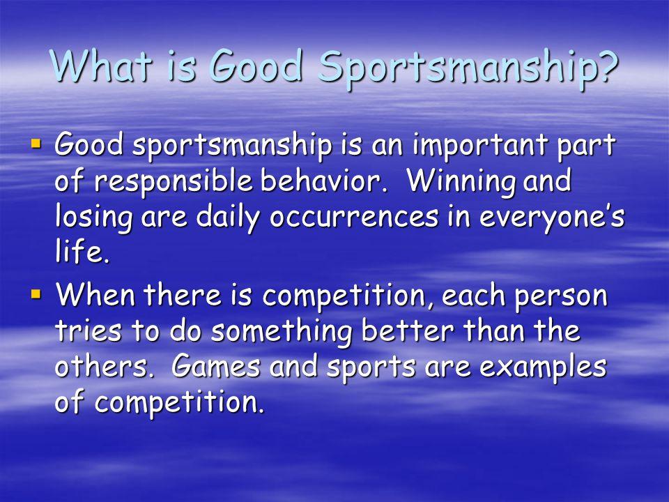 Being a Good Sport