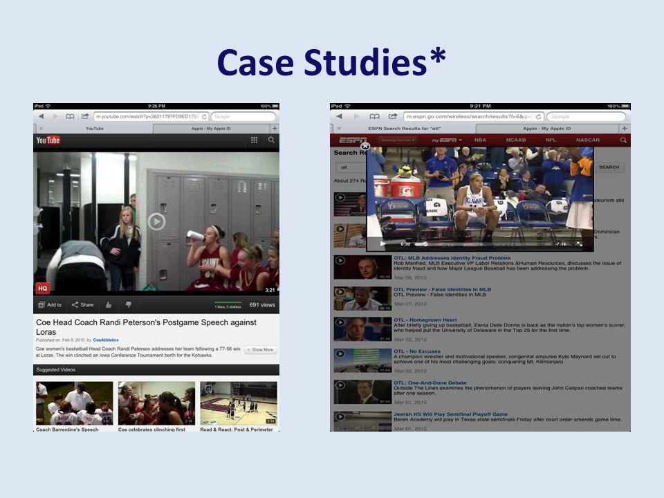 Case Studies*
