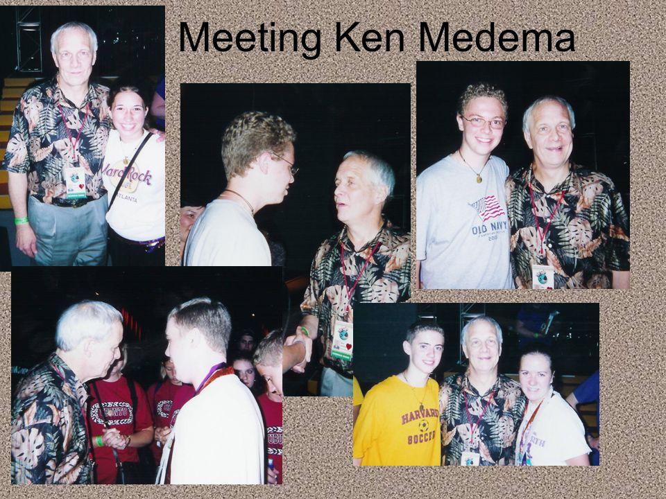 Meeting Ken Medema