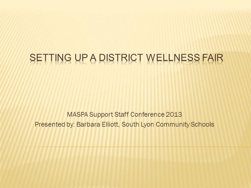 MASPA Support Staff Conference 2013 Presented by: Barbara Elliott, South Lyon Community Schools