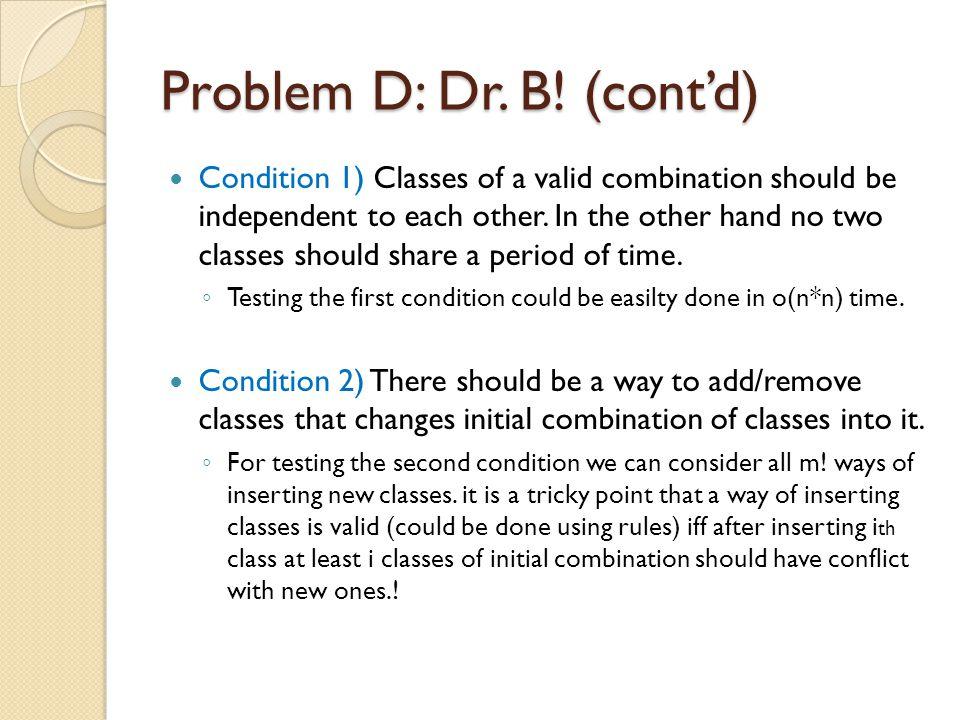 Problem D: Dr. B.