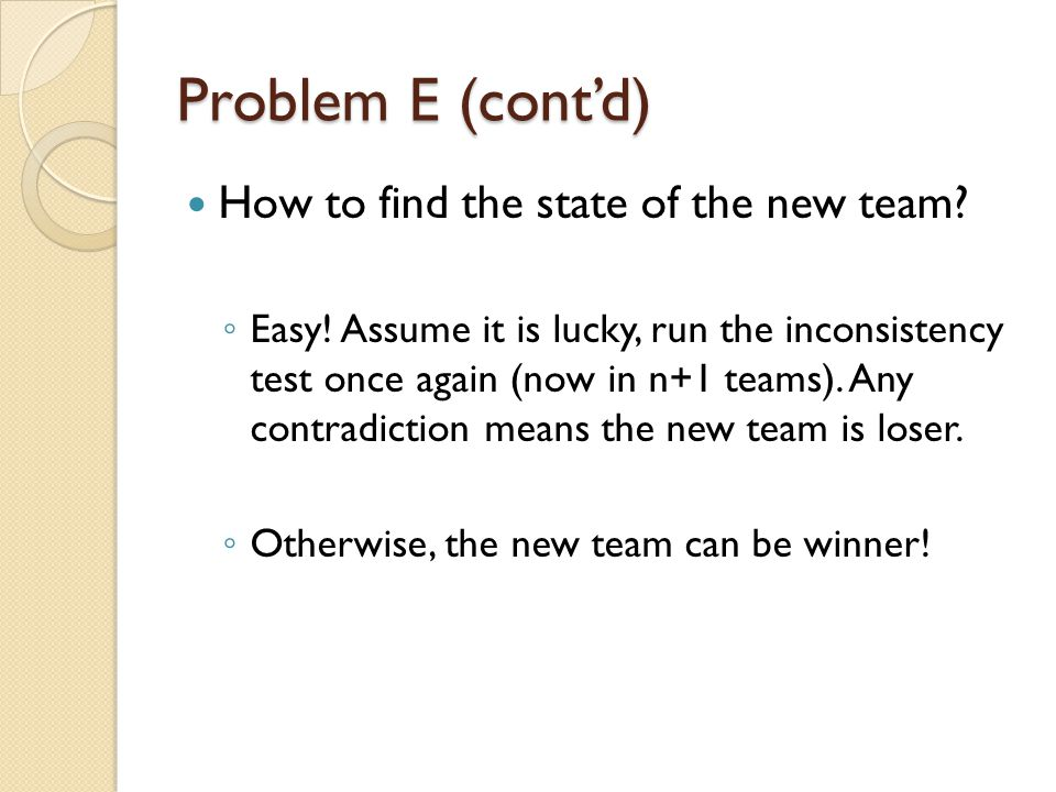 Problem E (cont'd) How to find the state of the new team.