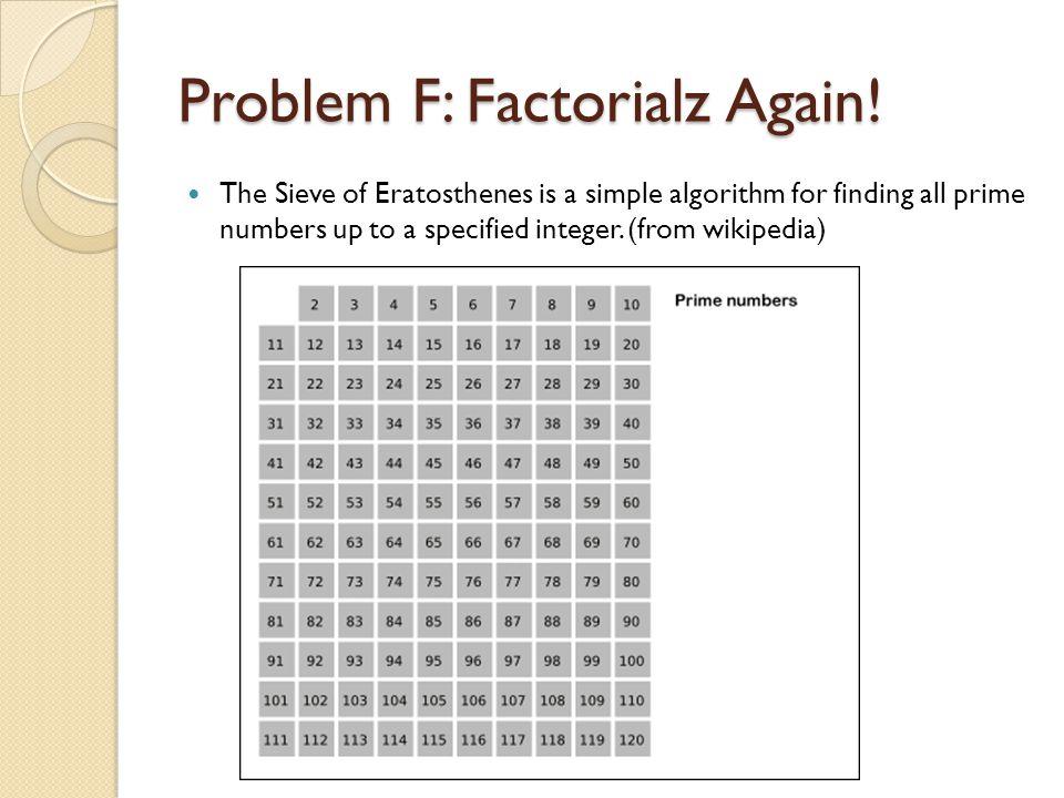 Problem F: Factorialz Again.