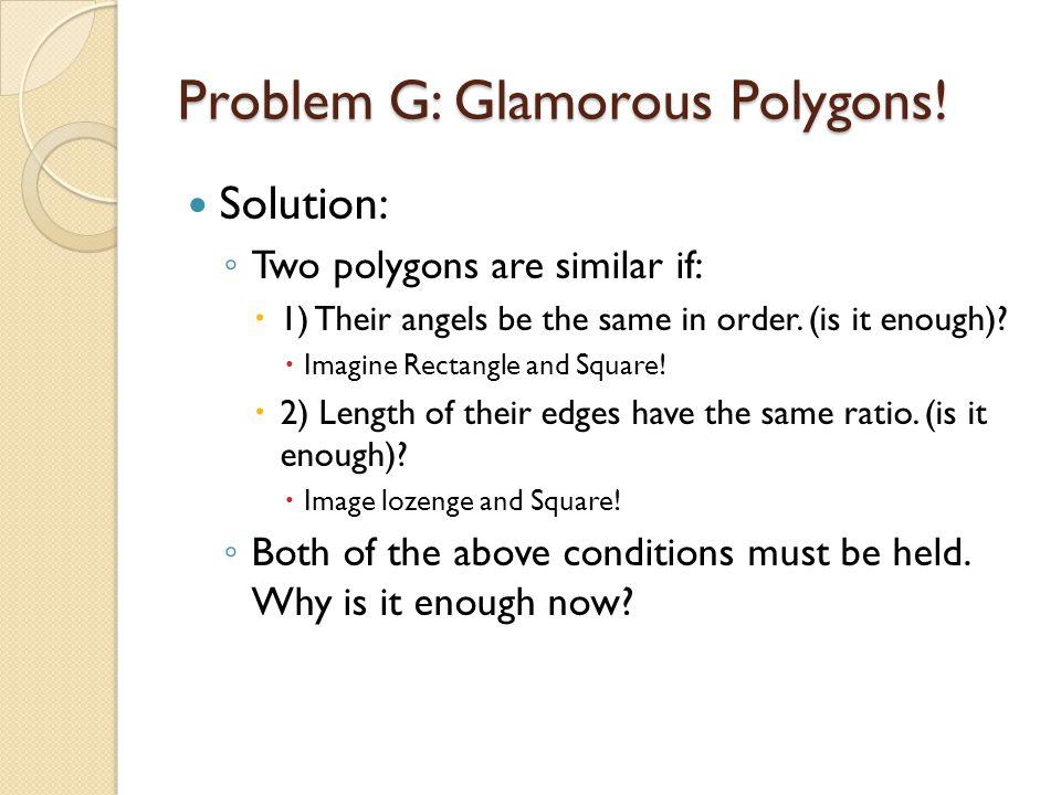 Problem G: Glamorous Polygons.