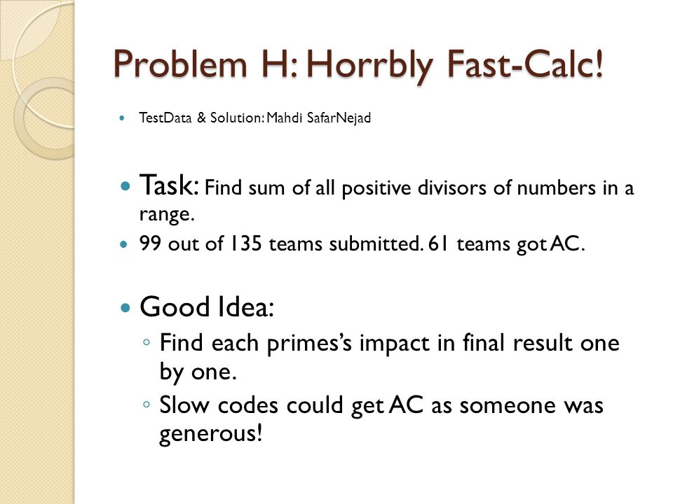 Problem H: Horrbly Fast-Calc.