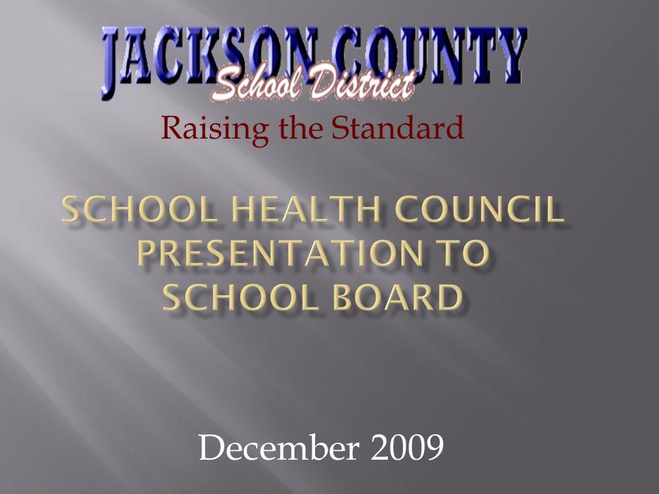 December 2009 Raising the Standard