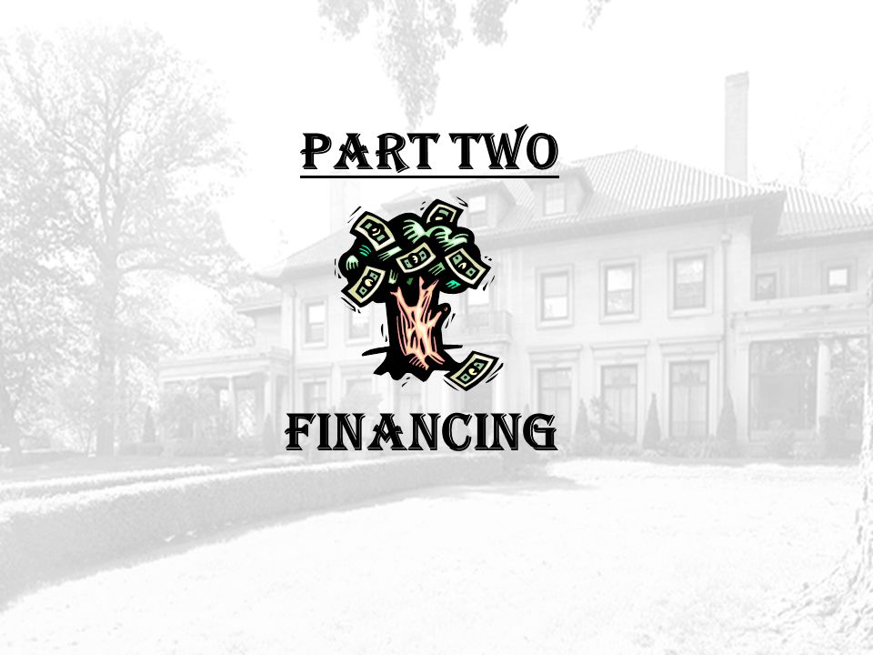 PART TWO FINANCING