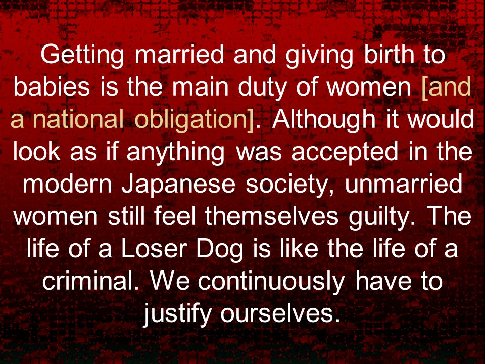 Getting married and giving birth to babies is the main duty of women [and a national obligation].