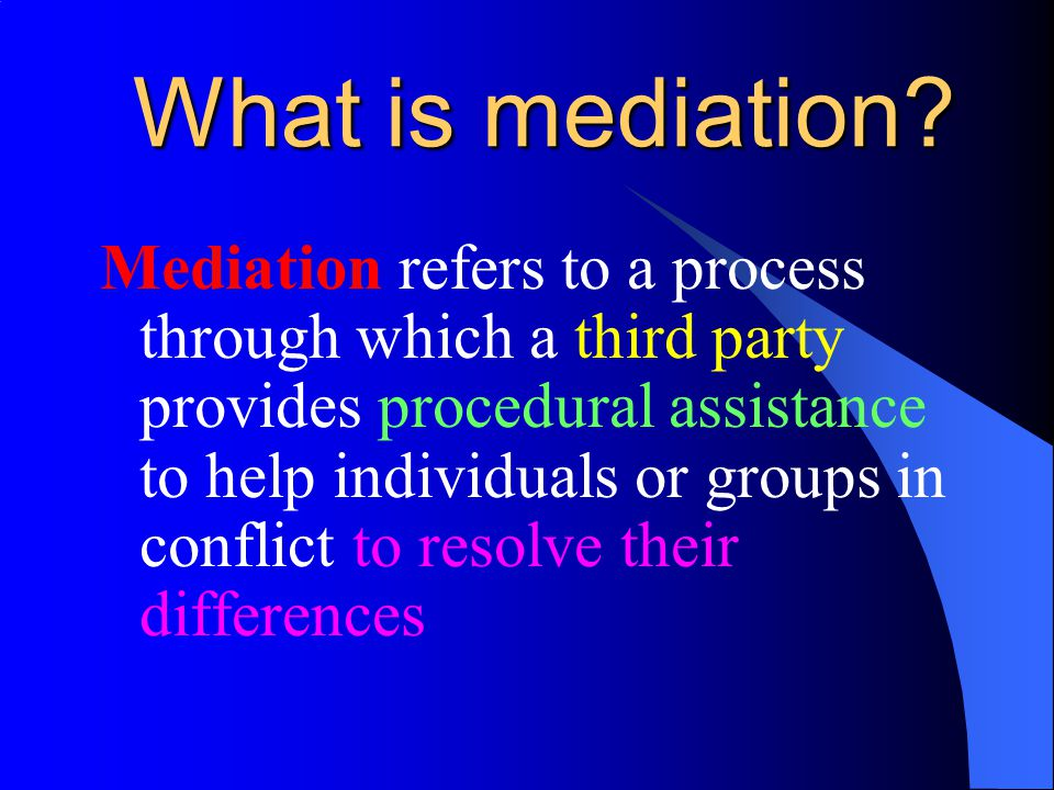 What is mediation.