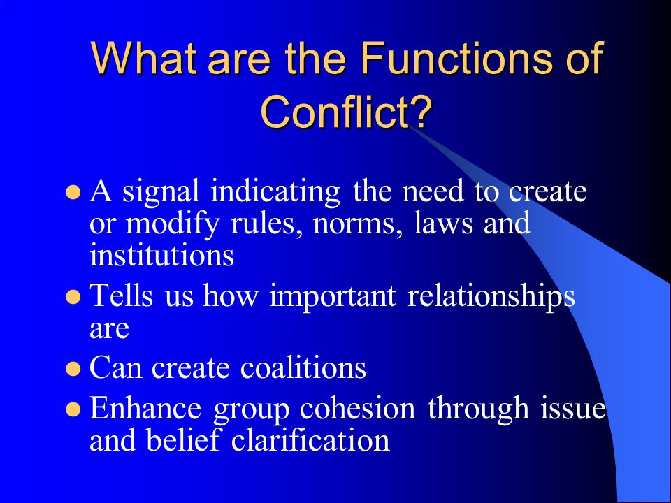 What are the Functions of Conflict.