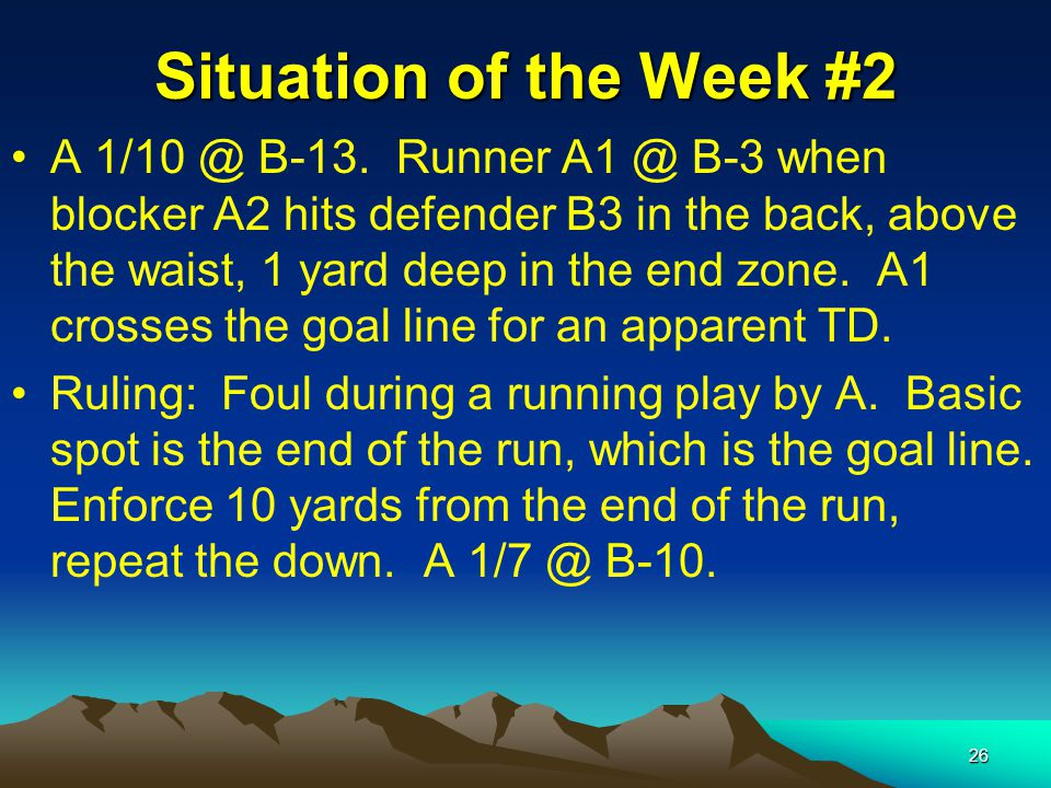 26 Situation of the Week #2 A 1/10 @ B-13.