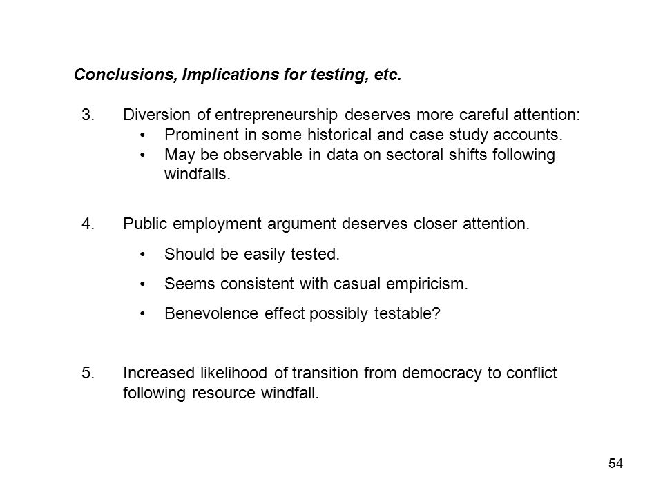 54 Conclusions, Implications for testing, etc.