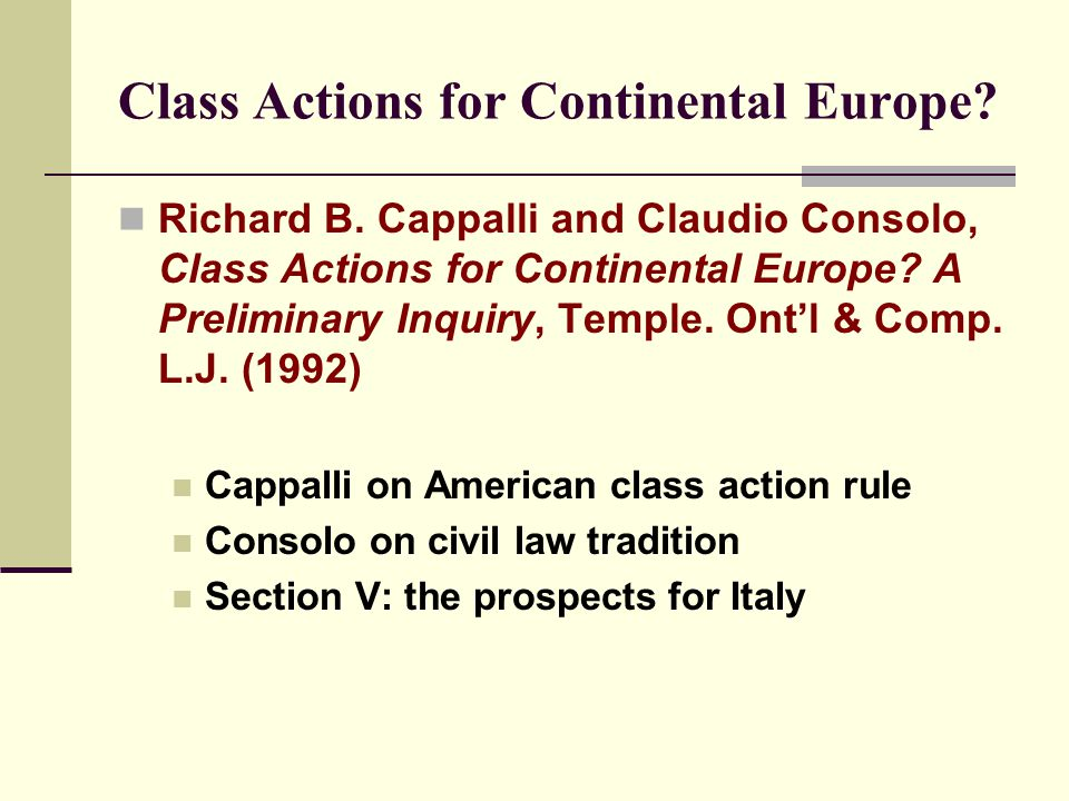Class Actions for Continental Europe. Richard B.