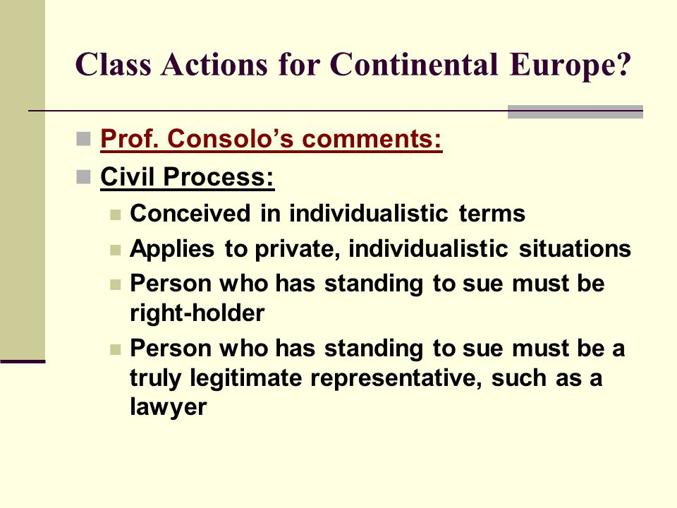 Class Actions for Continental Europe. Prof.
