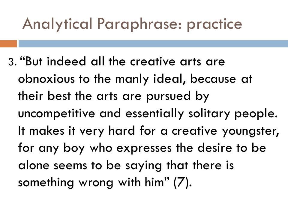Analytical Paraphrase: practice 3.