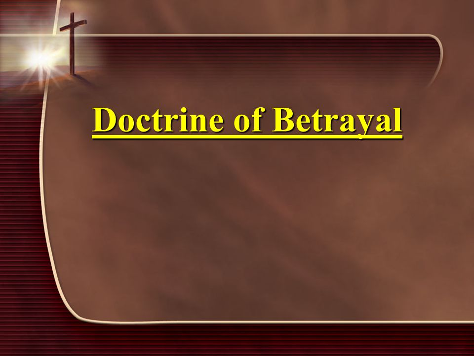 Doctrine of Betrayal