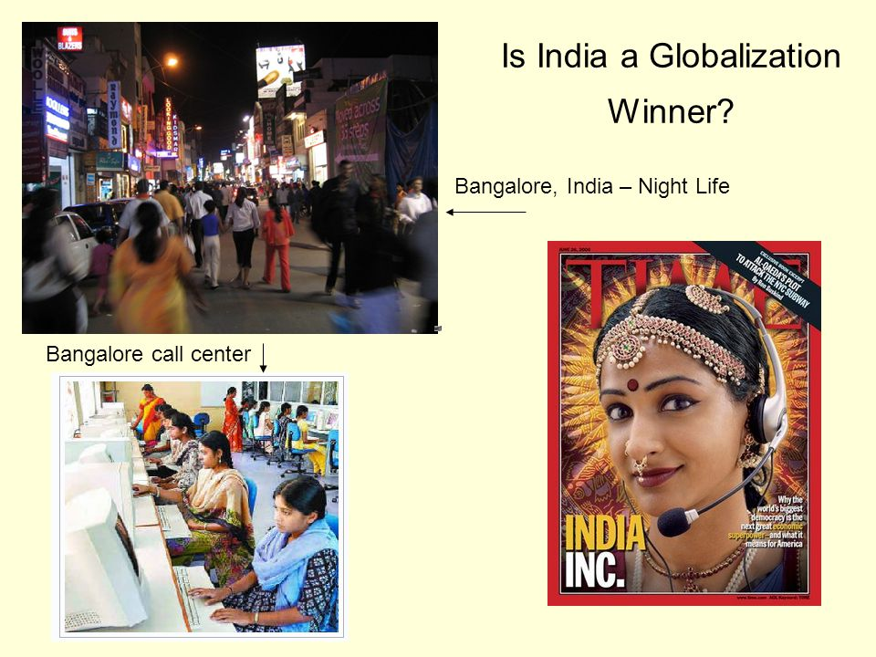 Is India a Globalization Winner Bangalore, India – Night Life Bangalore call center