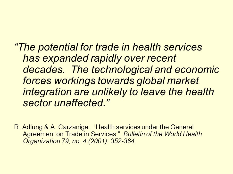 The potential for trade in health services has expanded rapidly over recent decades.