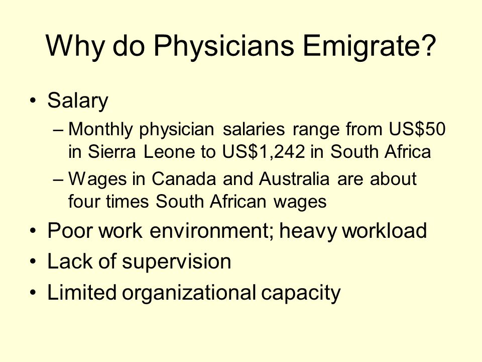 Why do Physicians Emigrate.