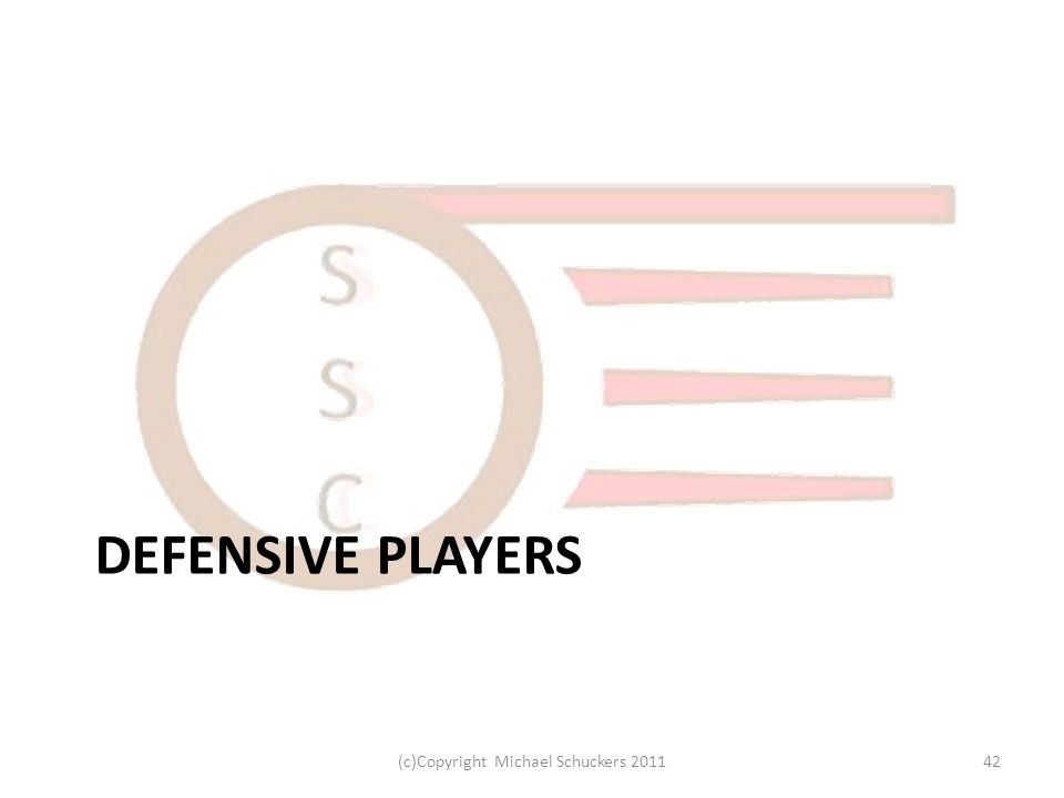 DEFENSIVE PLAYERS 42(c)Copyright Michael Schuckers 2011
