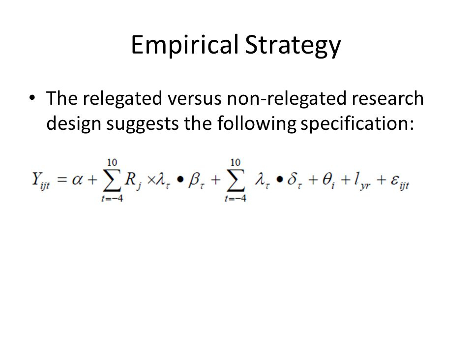 Empirical Strategy The relegated versus non-relegated research design suggests the following specification: