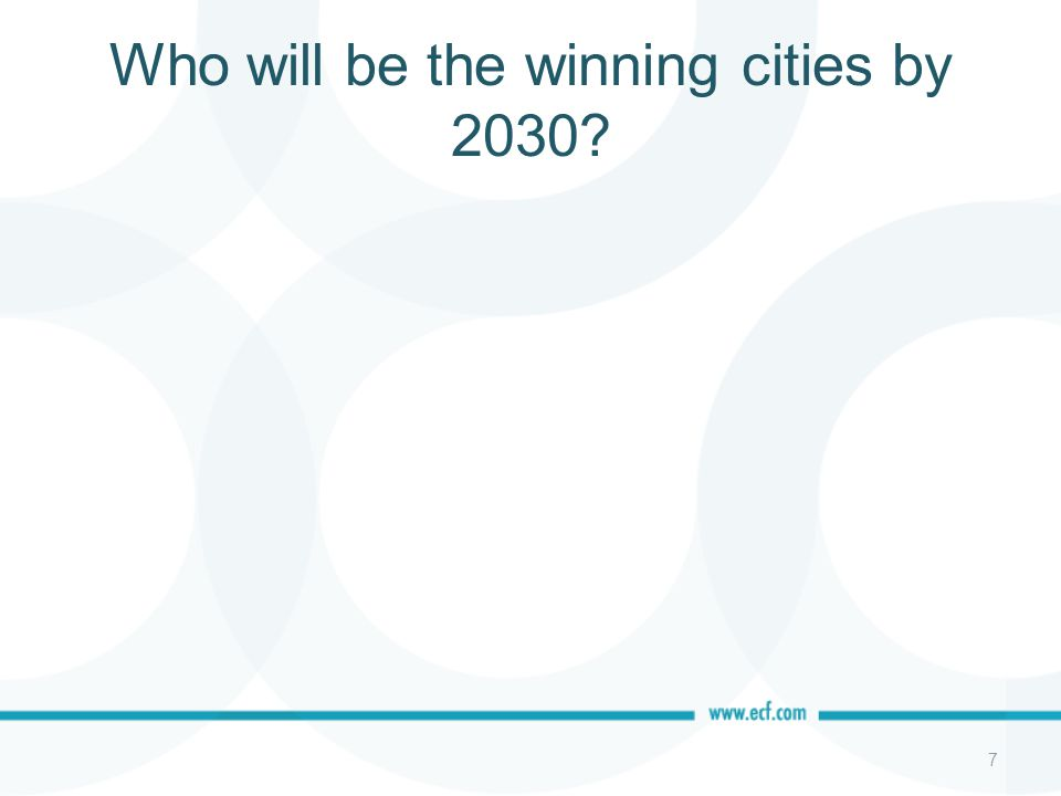 Who will be the winning cities by 2030 7