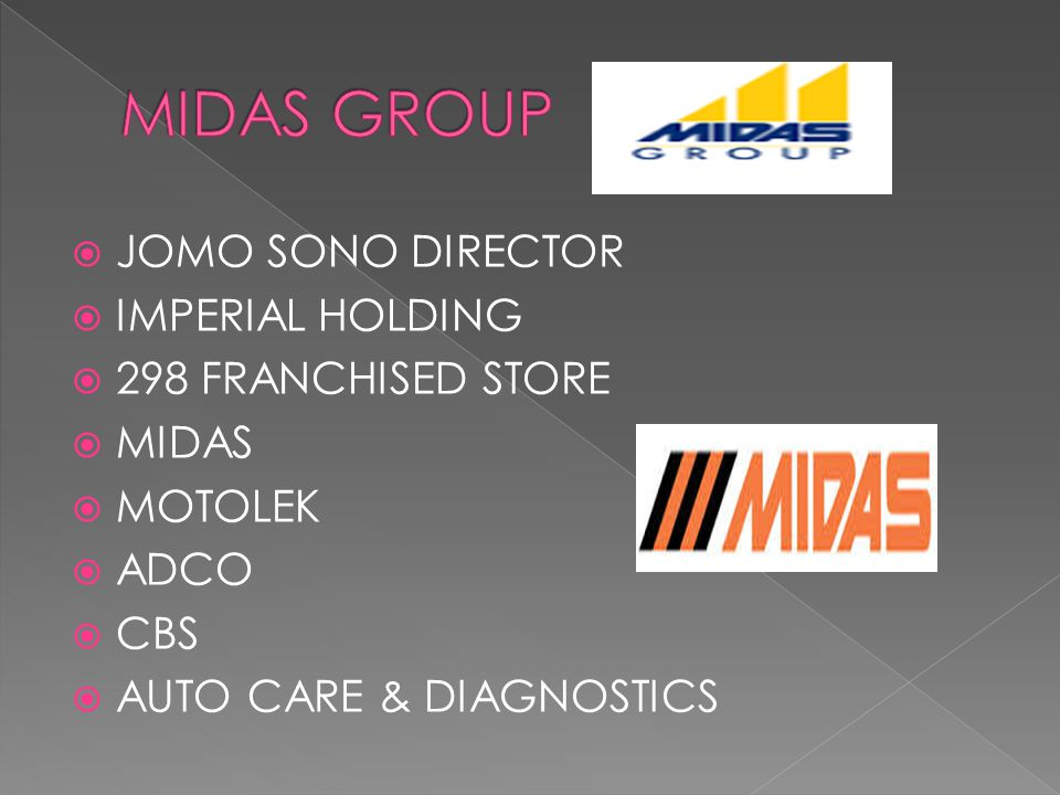  JOMO SONO DIRECTOR  IMPERIAL HOLDING  298 FRANCHISED STORE  MIDAS  MOTOLEK  ADCO  CBS  AUTO CARE & DIAGNOSTICS