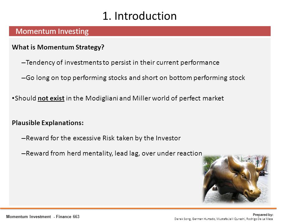 1. Introduction What is Momentum Strategy.